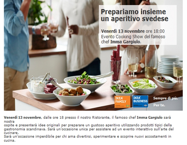 il 13 novembre all 39 ikea store di napoli cooking show e aperitivo con la lady chef imma gargiulo. Black Bedroom Furniture Sets. Home Design Ideas